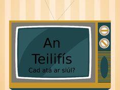 An Teilifis Powerpoint Teaching Babies, Infants, School Ideas, Irish, How To Plan, Education, Toddlers, Irish Language, Newborns