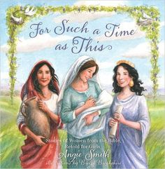For Such a Time as This: Stories of Women from the Bible, Retold for Girls: Angie Smith, Breezy Brookshire: 9781433680465: AmazonSmile: Books