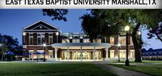 Ornelas Student Center - East Texas Baptist University