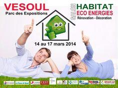 Salon habitat écoénergies. Du 14 au 17 mars 2014 à Vesoul.