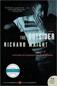 The Outsider: Richard Wright: 9780061450174: Amazon.com: Books