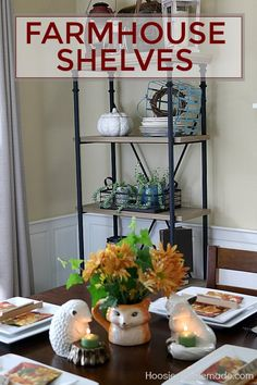 FARMHOUSE SHELF DECO