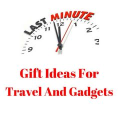 Last Minute Gift Ideas For Travel And Gadgets  Travel Tech Gadgets