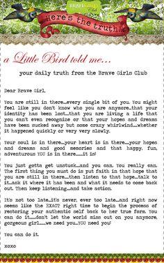 @Pinterest treasure - Kind Over Matter blog (Brave Girls Club, letter of truth)