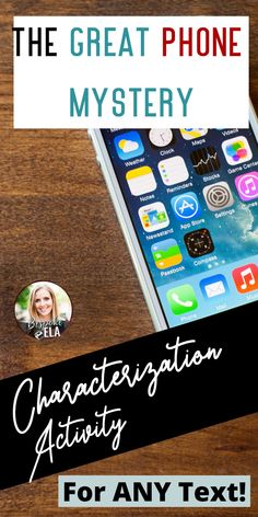 Add some fun to your next novel, play, or short story unit with this FUN and mysterious iPhone characterization activity for Google Slides.For this activity, students will create an iPhone for a selected character from a text. Then, students will SWAP their Google Slides presentations with a classmate and attempt to guess WHOSE phone it is! Afterwards, they can check with the iPhone creator to see if they guessed the correct character. #characterization #literaryanalysis #englishteacher