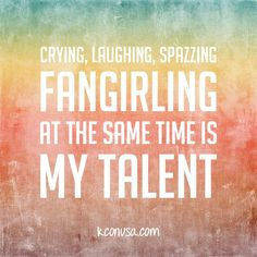 """""""Crying, laughing, spazzing, and fangirling at the same time is my talent."""" Do you have this talent? #kcon2013 #kpop"""