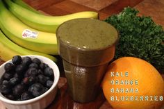 1 Orange 1 Banana 1 cup Kale 1 cup Blueberries 8 ounces filtered water