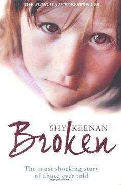 Broken: Amazon.co.uk: Shy Keenan: Books