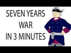 Seven Years War | 3 Minute History - YouTube