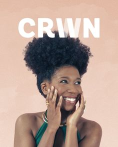 CRWN Is The Empowering New Natural Hair Magazine The World Needs