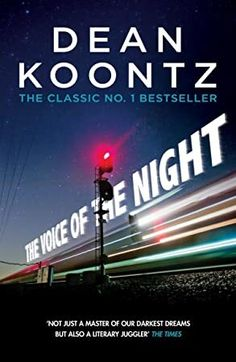 [Free eBook] The Voice of the Night: A spine-chilling novel of heart-stopping suspense Author Dean Koontz, Got Books, Books To Read, Dean Koontz, National Geographic Kids, What To Read, Book Photography, Free Reading, Free Books, Reading Online