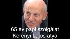 Kerényi Lajos atya 65 év papi szolgálat Christina Perri, Piano Man, Music Publishing, Writer, Songs, Youtube, Writers, Song Books