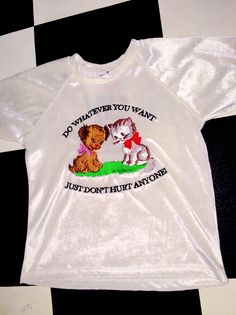 LISTEN TO PUPPY AND KITTY! DO WHATEVER THE FUCK YOU WANT! JUST DONT HURT ANYONE!  Velvet spandex blend Slight stretch Lightweight Runs small- Go one size up for a looser fit Mannequin wears size S