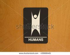 """Gender Neutral Restroom sign that says, """"Humans"""""""