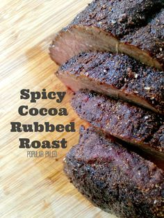 Spicy Cocoa Rubbed Roast