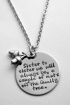 Hey, I found this really awesome Etsy listing at https://www.etsy.com/listing/158989271/sister-necklace-sister-to-sister-we-will