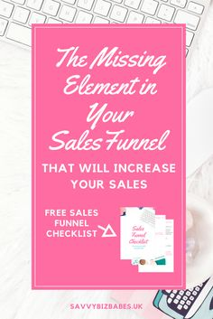 The Missing Element in Your Sales Funnel that Will Increase Your Sales (+FREE Sales Funnel Checklist) learn how to grow your mailing list using lead magnet and get amazing for sales funnel planning to make money online!