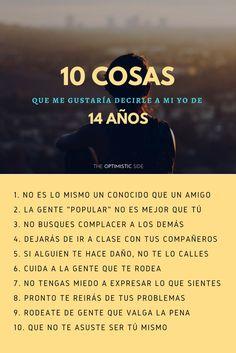 10 Cosas que me gustaría decirle a mi yo de 14 años - cosas que aprendes al hacerte mayor - reflexión, frase, quote, post blog inspiración motivación