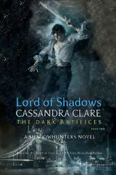 Lord of Shadows by Cassandra Clare, The Dark Artifices (TDA #2), Shadowhunters Chronicles Modify cover with a bigger Julian  ;)