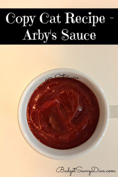 Copy Cat Recipe – Arby's Sauce
