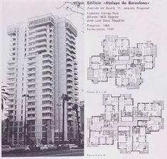 Edificio «Atalaya de Barcelona» Avenida de Sarriá, 71, esquina Diagonal Federico Correa Ruíz Alfonso Mila Sagnier José Luis Sanz Magallón Proyecto: 1966 Terminación: 1970