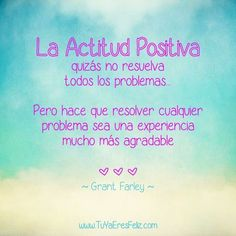 Frases Sabias: Actitud Positiva Positive Mind, Positive Attitude, Positive Thoughts, Quotes About God, Me Quotes, Funny Quotes, Herbalife Motivation, French Phrases, Laughing Quotes