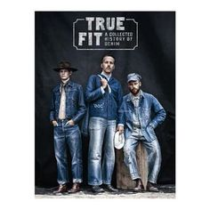 The book, True Fit – A Collected History of Denim, is the story of jeans' genesis and evolution. Author: Viktor Fredbäck and Rickard Eklund Style Brut, Raw Denim, Men's Denim, Men Street, Vintage Denim, Vintage Man, Vintage Soul, Denim Fashion, Jeans Style