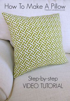 How To Make A Pillow from NewtonCustomInteriors.com.  Learn how to make a throw pillow with this detailed step-by-step tutorial.