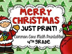 Just Print! Math Printables for 4th Grade Math Common Core with a Fun Christmas Theme! $
