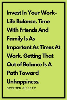 25 quotes on the balance between professional and private life in 2020 – Wanderlust Work Life Balance Quotes, Some Motivational Quotes, Love Your Family, Private Life, Motivate Yourself, Good Advice, Stress Free, Are You Happy, Things That Bounce