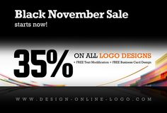 Black November Sale Starts Now! 35% OFF ON READY MADE LOGOS Why wait until the end of November? Our Online Logos shop having a massive discount on all exclusive ready made logo designs Buy logo online & get: + FREE Text Modification + FREE Business Card Design