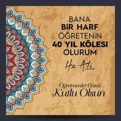 Vektörel Çizim | Bana Bir Harf Öğretenin 40 Yıl Kölesi Olurum Turkish Language, School Decorations, Teachers' Day, Happy Birthday Cards, Outdoor Blanket, Banner, Notes, Allah, Instagram