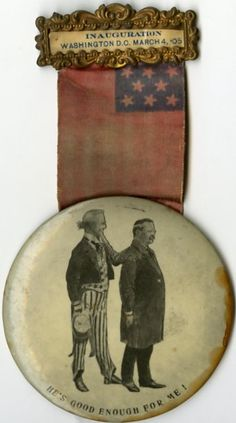Uncle Sam approved: Teddy Roosevelt inauguration button, 1905