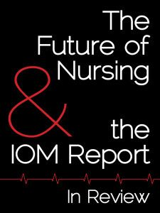 "impact of iom report on nursing The impact of tnursing on the 2010institute of medicine (iom) report on the future of nursing 750-1000 words apa format follow rubric review the institute of medicine (iom) report: ""the future of nursing: leading change, advancing health,"" focusing on the following sections: transforming practice, transforming education, and."