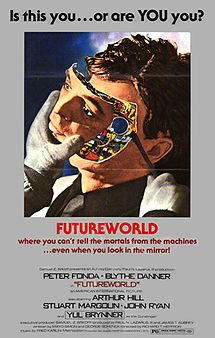 Futureworld is a 1976 sequel to the 1973 science fiction film Westworld. It was written by George Schenk and Mayo Simon, and directed by Richard T. Heffron. The cast included Peter Fonda, Blythe Danner, and Arthur Hill. There is also a cameo appearance by Yul Brynner in a dream sequence. Other than Brynner, none of the cast members from the original film appear in this one.