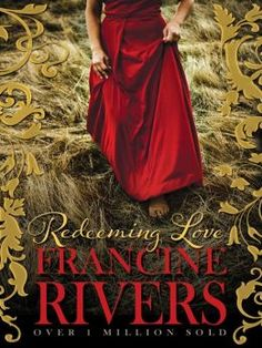 Redeeming Love by Francine Rivers is a true love story based on Hosea and Gomer. We can all have such a story!