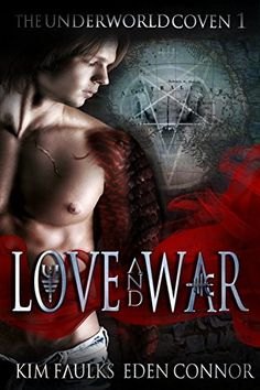 Love and War Part 1 (The Underworld Coven) by Kim Faulks https://www.amazon.com/dp/B00RC0RJ6O/ref=cm_sw_r_pi_dp_x_I44cybVPKNSNE