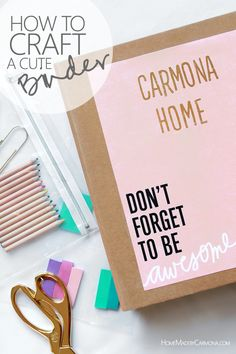 How to Craft A Cute Management Binder