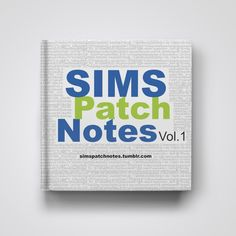Sims Patch Notes, Vol 1 from Alyssa M Torres for $15.00