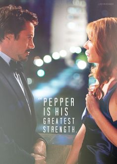 """i would say pepper is [tony's] greatest strength."""