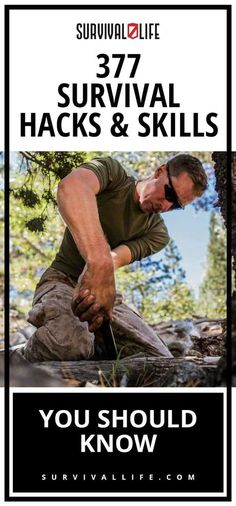 377 Survival Hacks And Skills You Should Know