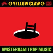Yellow Claw - Amsterdam Trap Music (EP) (2013)
