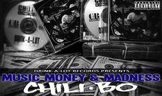 "Chili-Bo | Official Website | BLOG : New Music Alert!: Chili-Bo ""Music, Money and Madness"" (Buy Now @ iTunes, Google Play, Amazon & More! #chilibo #chilibomusic #rap #hiphop #westcoastrap #drinkalotrecords #westcoasthiphop #albumcover #rapmusic #music #undergroundHipHop #gangstarap #undergroundrap #hiphopmusic #indieartist #independentmusic #gmzblog #ghettomuzikzone #musicblog #musicblogs #musicscene #musicnews"