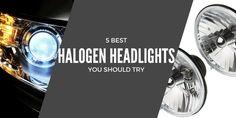 Top 5 Halogen Headlights To Get in 2017 (Reviews)  http://ledheadlightsguide.net/halogen-headlights/  #HalogenHeadlights #HalogenHeadlights2017