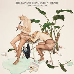 The Pains of Being Pure at Heart Days of Abandon