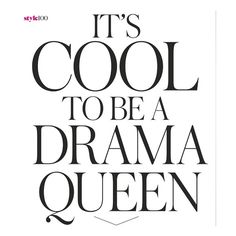 It's Cool To Be a Drama Queen ❤ liked on Polyvore