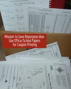 Repurpose School and Biz papers: Way to Save on Printing Coupons (or anything else) - Mission: to Save #GoGreen