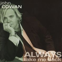 John Cowan  A great singer and bass player