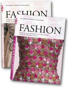 Fashion History: A History from the 18th to the 20th Century by Akiki Fukai