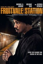FRUITVALE STATION (Watched June, 2014)